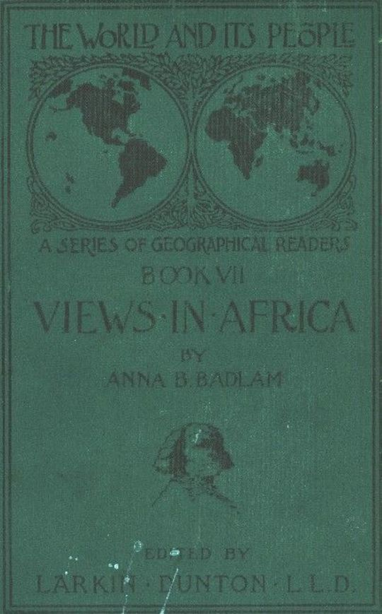 The World and Its People, Book VII: Views in Africa