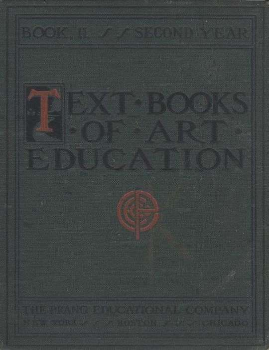 Text books of art education, v. 2 of 7 Book II, Second Year
