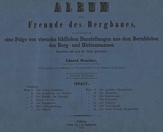 Album für Freunde des Bergbaues, enthaltend eine Folge von vierzehn bildlichen Darstellungen aus dem Berufsleben des Berg- und Hüttenmannes.