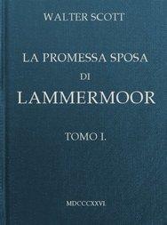 La promessa sposa di Lammermoor, Tomo I (of 3)