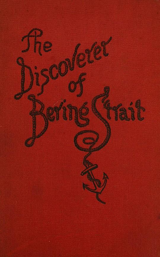 Vitus Bering: the Discoverer of Bering Strait