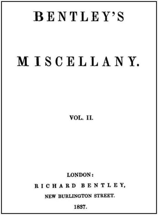 Bentley's Miscellany, Volume II