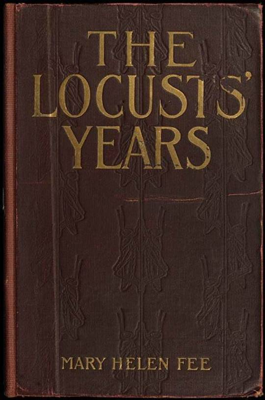 The Locusts' Years