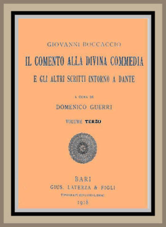 Il Comento alla Divina Commedia, e gli altri scritti intorno a Dante (vol. 3 of 3)