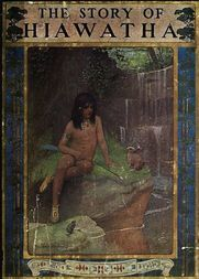 The Story of Hiawatha, Adapted from Longfellow