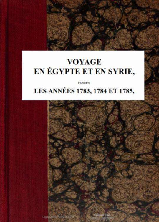Voyage en Égypte et en Syrie - Tome 2