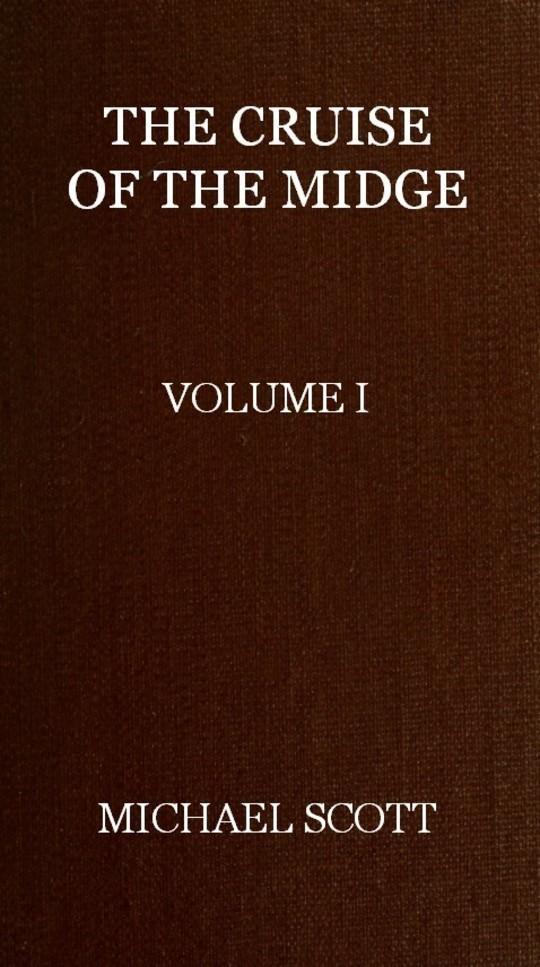 The Cruise of the Midge (Vol. I of 2)