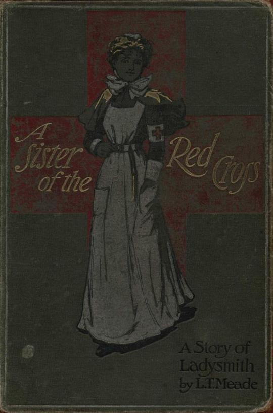 A Sister of the Red Cross A Tale of the South African War