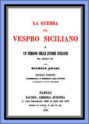 La guerra del Vespro Siciliano vol. 2 Un periodo delle storie Siciliane del secolo XIII