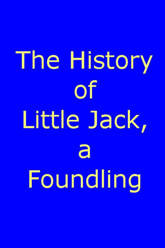 The History of Little Jack, a Foundling