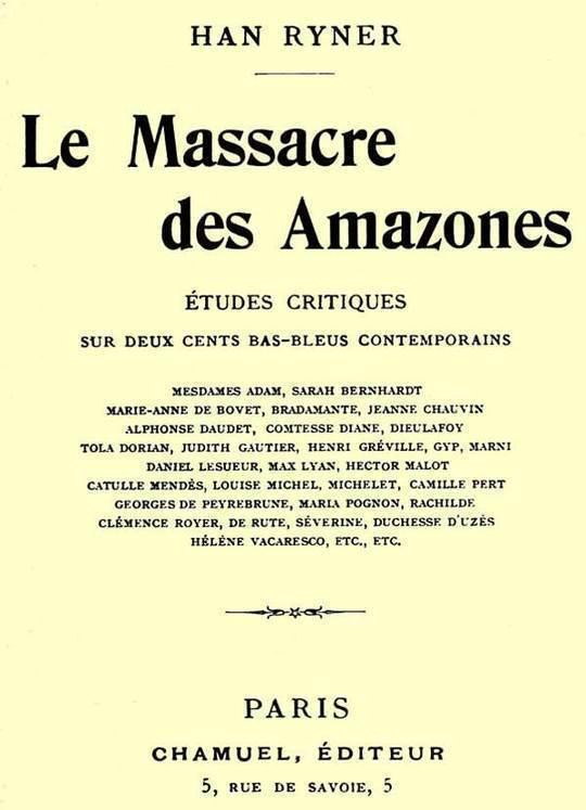 Le massacre des amazones études critiques sur deux cents bas-bleus contemporains