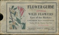 Flower Guide Wild Flowers East of the Rockies (Revised and with New Illustrations)