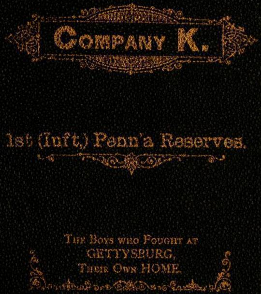 History of Company K. 1st (Inft,) Penn'a Reserves