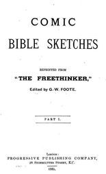 "Comic Bible Sketches Reprinted from ""The Freethinker"""
