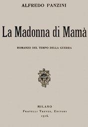 La Madonna di Mamà Romanzo del tempo della guerra