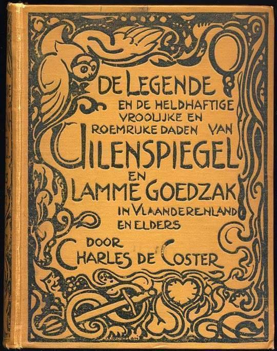 De legende en de heldhaftige, vroolijke en roemrijke daden van Uilenspiegel en Lamme Goedzak in Vlaanderenland en elders