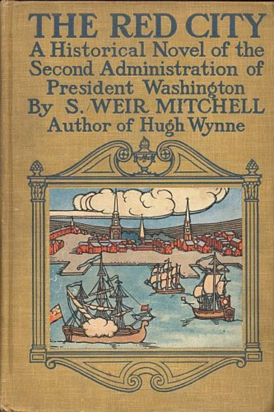 The Red City: A Novel of the Second Administration of President Washington