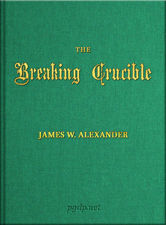 The Breaking Crucible and other translations of German Hymns