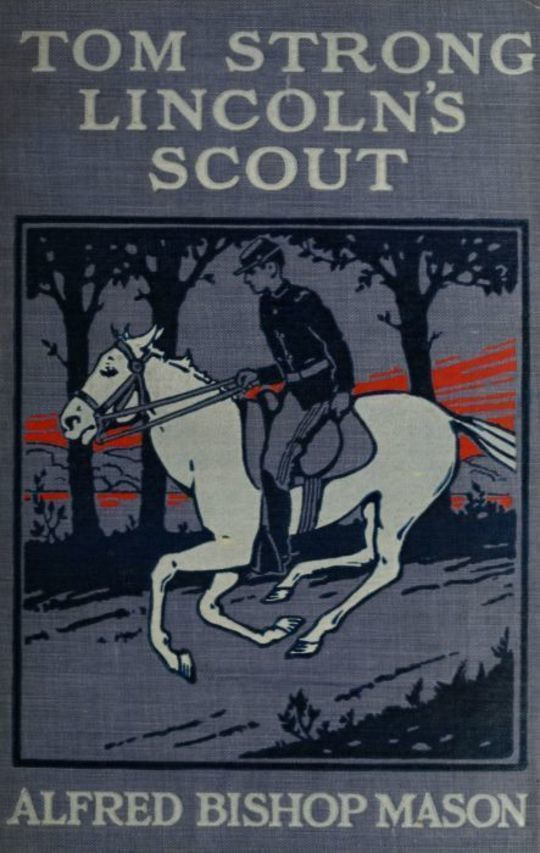 Tom Strong, Lincoln's Scout