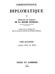 Correspondance Diplomatique de Bertrand de Salignac de La Mothe Fénélon, Tome Quatrième Ambassadeur de France en Angleterre de 1568 à 1575