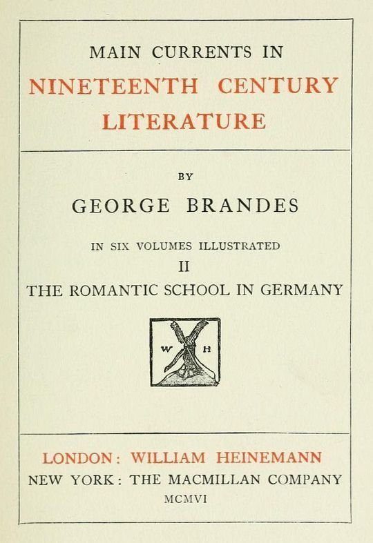 Main Currents in Nineteenth Century Literature, Vol. II, The Romantic School in Germany