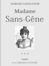 Madame Sans-Gêne, Tome III Le Roi de Rome