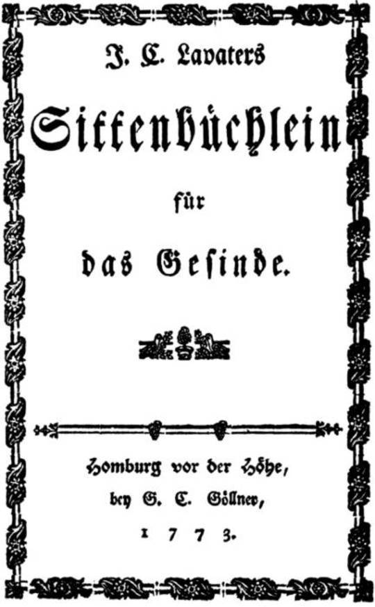 J. C. Lavater's Sittenbüchlein für das Gesinde