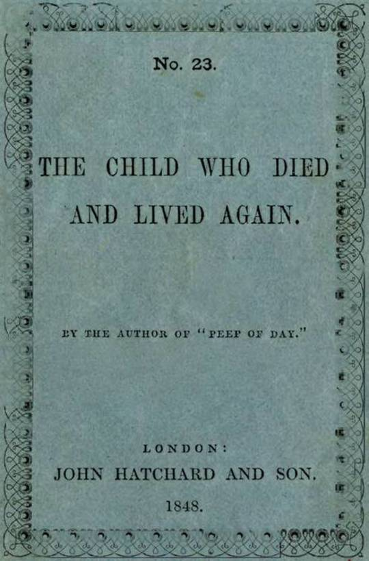 The Child Who Died and Lived Again