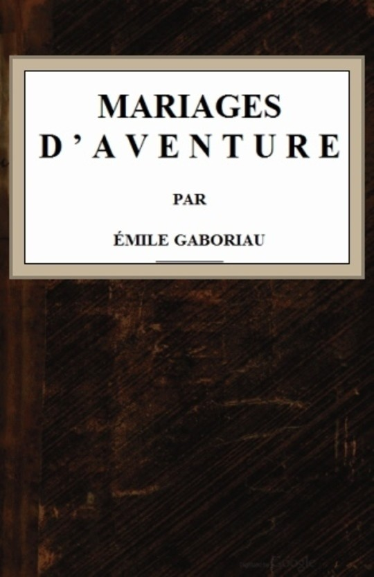 Mariages d'aventure