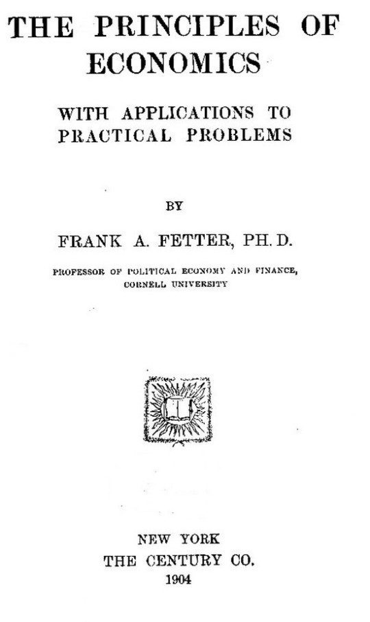 The Principles of Economics With Applications to Practical Problems