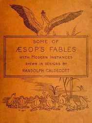 Some of Æsop's Fables with Modern Instances