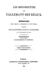 Les historiettes de Tallemant des Réaux, tome troisième Mémoires pour servir à l'histoire du XVIIe siècle
