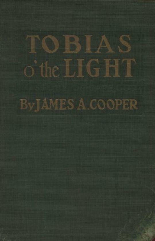 Tobias o' the Light A Story of Cape Cod