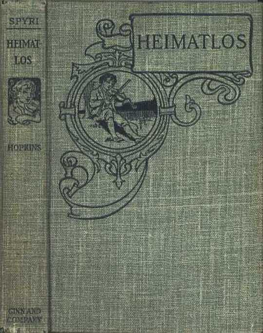 Heimatlos Two stories for children, and for those who love children