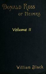 Donald Ross of Heimra (Volume II of 3)