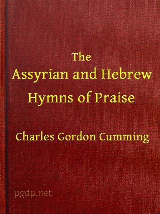 The Assyrian and Hebrew Hymns of Praise