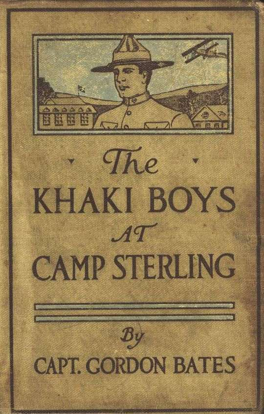 The Khaki Boys at Camp Sterling Training for the Big Fight in France