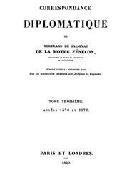 Correspondance Diplomatique de Bertrand de Salignac de La Mothe Fénélon, Tome Troisième