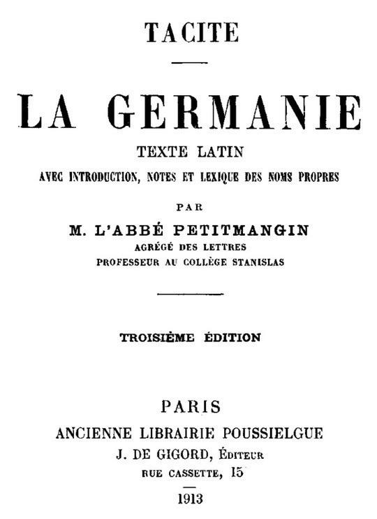 La Germanie Texte latin avec introduction, notes et lexique des noms propres