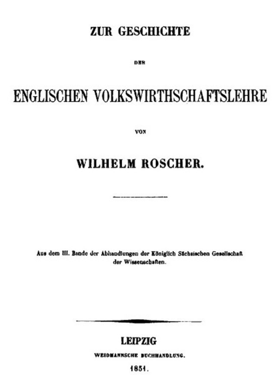 Zur Geschichte der englischen Volkswirthschaftslehre aus dem III. Bande der Abhandlungen der Königlich Sächsischen Gesellschaft der Wissenschaften