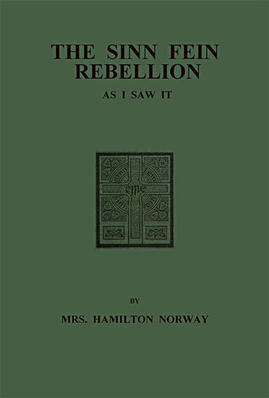 The Sinn Fein rebellion As I Saw It.