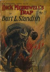 Dick Merriwell's Trap; Or, The Chap Who Bungled