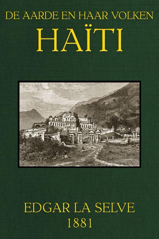 Haïti De Aarde en haar volken, Jaargang 1881