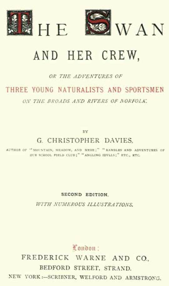 The Swan and Her Crew or The Adventures of Three Young Naturalists and Sportsmen on the Broads and Rivers of Norfolk