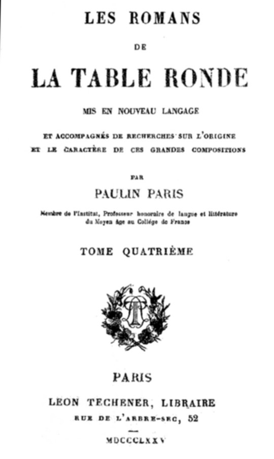 Les Romans de la Table Ronde (4/ 5) Mis en nouveau langage et accompagnés de recherches sur l'origine et le caractère de ces grandes compositions ur l'origine