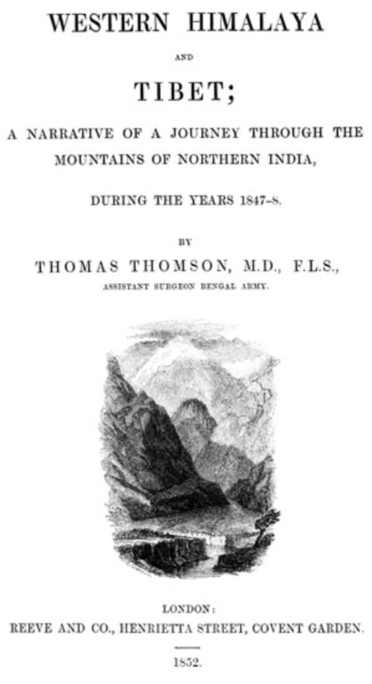 Western Himalaya and Tibet A Narrative of a Journey Through the Mountains of Northern India During the Years 1847-8