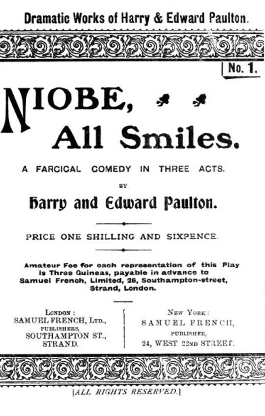 Niobe, All Smiles A Farcical Comedy in Three Acts