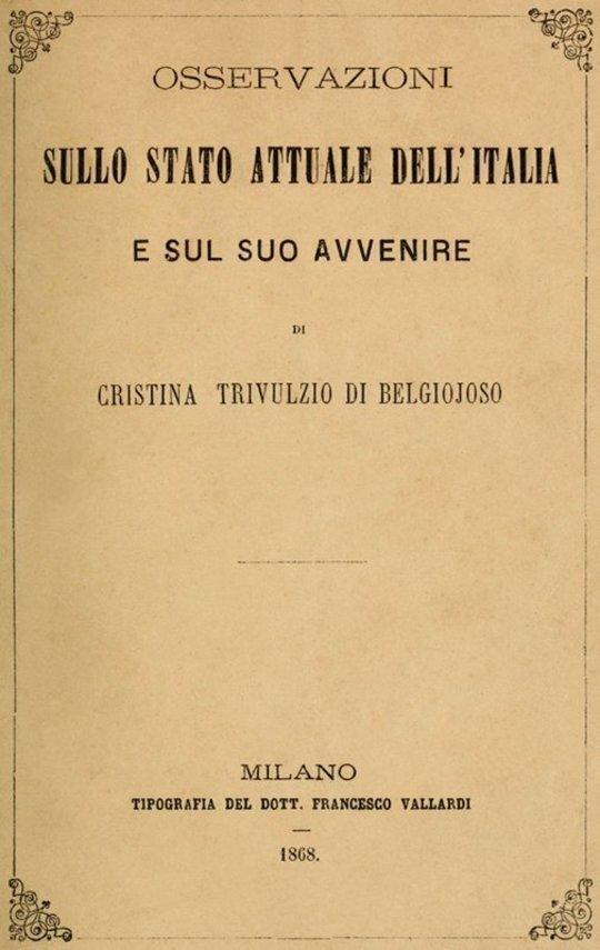 Osservazioni sullo stato attuale dell'Italia e sul suo avvenire