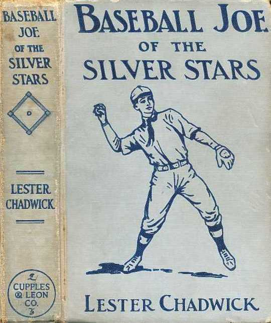 Baseball Joe of the Silver Stars or The Rivals of Riverside