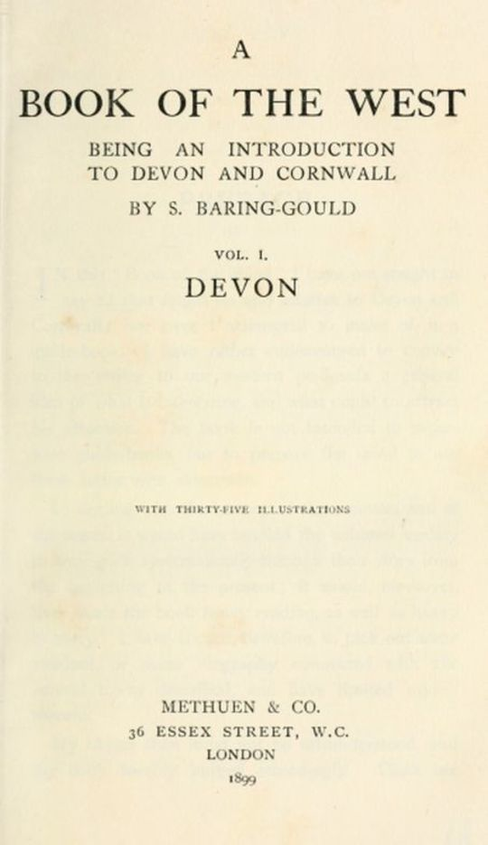 A Book of the West. Volume I Devon Being an introduction to Devon and Cornwall